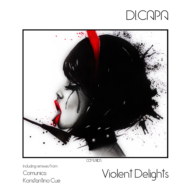 CMNC008 DI.CAPA - Violent Delights